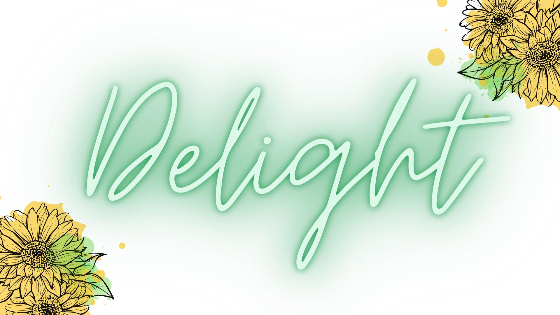 delight green